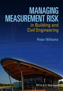 Managing measurement risk in building and civil engineering